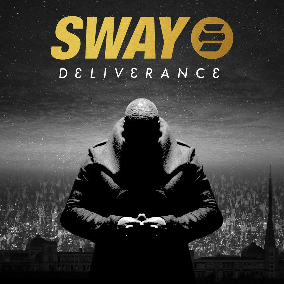 Review: Sway – Deliverance